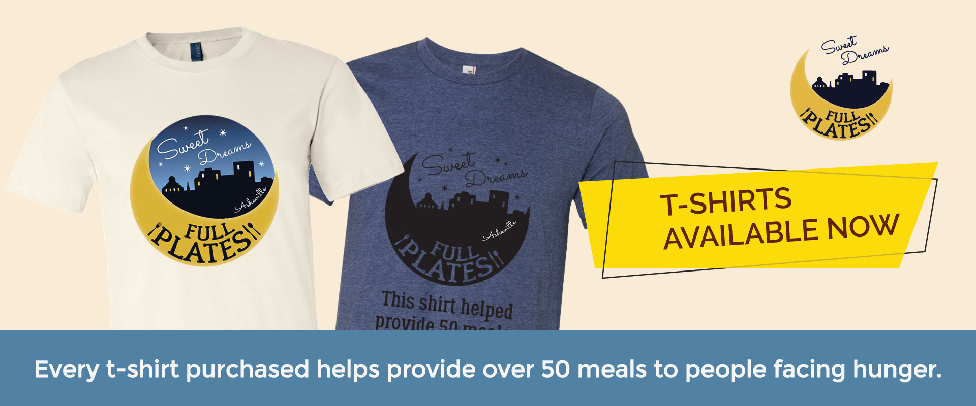 Every T-shirt purchased helps to provide over 50 meals to people facing hunger.